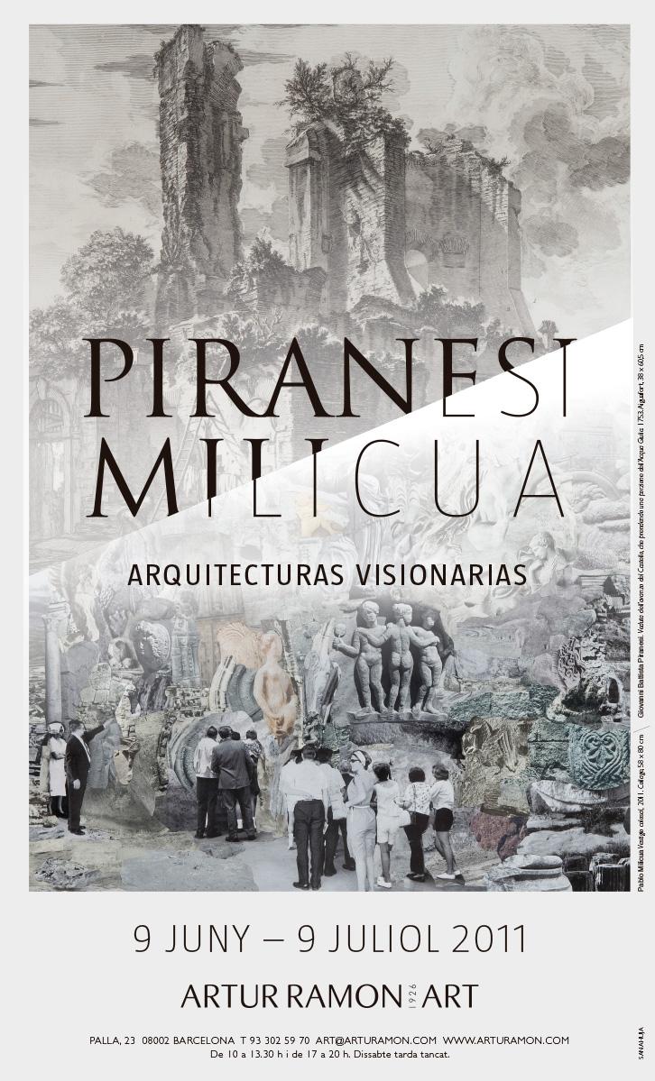 Piranesi / Milicua, junio - julio 2011