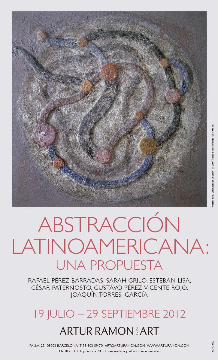 Abstracción latinoamericana, juliol - setembre 2012