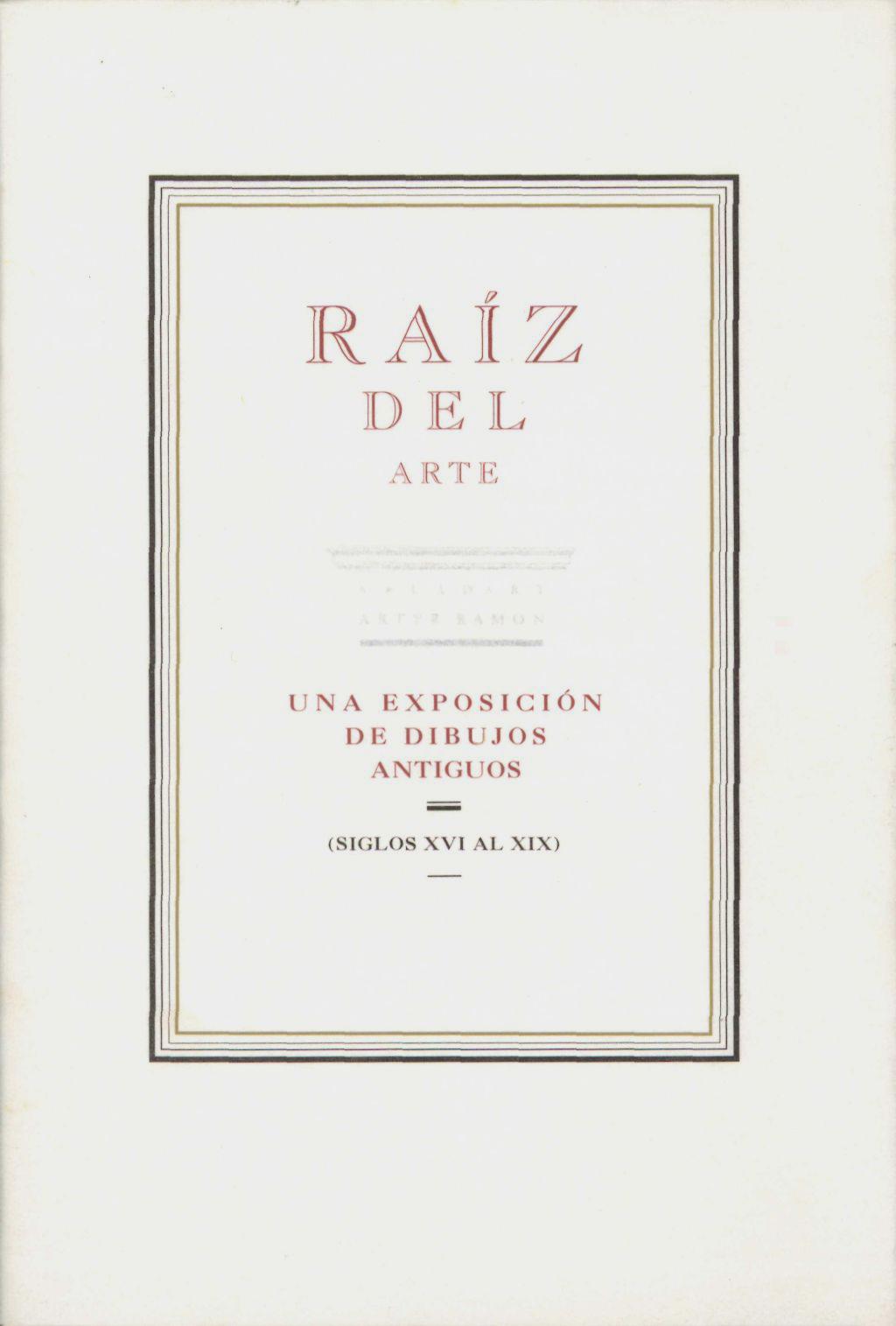 Raíz del arte. Una exposició de dibuixos antics (segle XVI al XIX)