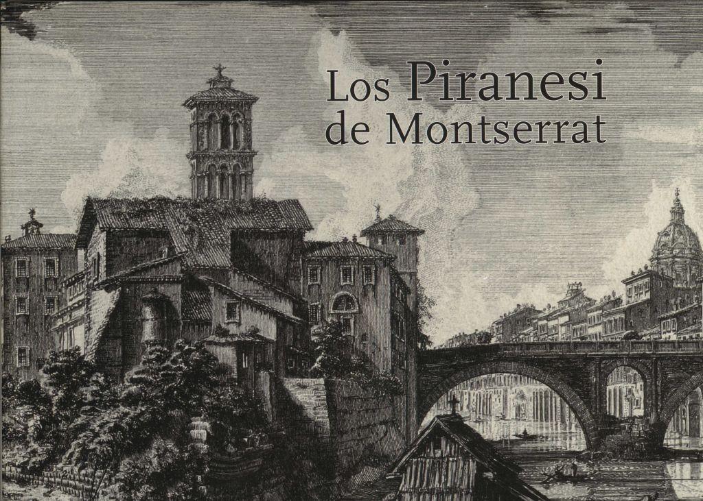 Els Piranesis de Montserrat (Publicacions de l'Abadia de Montserrat)